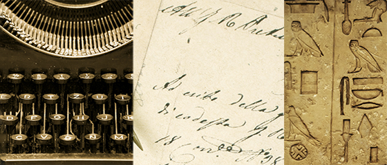 montage of forms of writing, typewriter, script, hieroglyphics